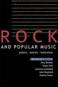 Rock and Popular Music: Politics, Policies, Instruments (Culture)