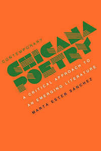 Contemporary Chicana Poetry: A Critical Approach to an Emerging Literature by S
