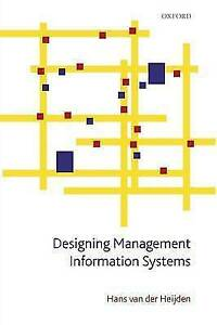 Designing-Management-Information-Systems-van-der-Heijden-Hans-Used-Very-Good