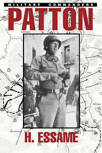 Patton (Military Commanders), Essame, ., Used; Good Book