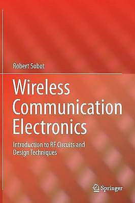 Wireless Communication Electronics: Introduction, Robert Sobot, Very Good for sale  Hemel Hempstead