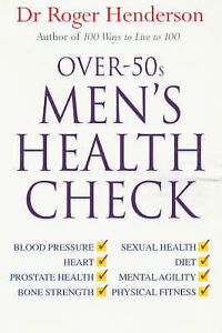 OVER 50S MEN'S HEALTH CHECK, ROGER HENDERSON, Used; Good Book