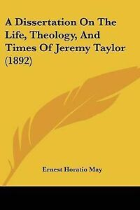 A-Dissertation-on-the-Life-Theology-and-Times-of-Jeremy-Taylor-9781104592608
