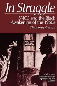 In Struggle: SNCC and the Black Awakening of the 1960s, Carson, Clayborne, Very