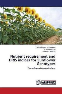 Nutrient requirement and DRIS indices for Sunflower Genotypes: Towards precision