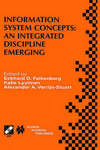 Information System Concepts: An Integrated Discipline Emerging: IFIP TC8/WG8.1