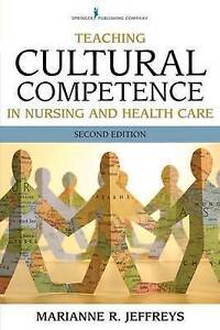 NEW Teaching Cultural Competence in Nursing and Health Care, Second Edition