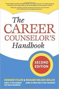 The Career Counselor's Handbook Second Edition 2nd Edition