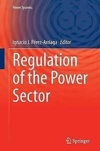 Regulation of the Power Sector by Springer London Ltd (Paperback, 2016)