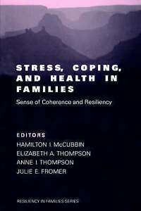 Stress, Coping, & Health In Families (Resiliency in Families Series)-ExLibrary