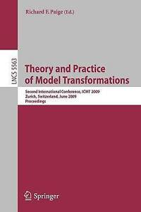Theory and Practice of Model Transformations: Second International Conference,