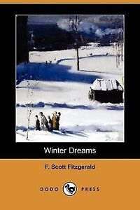 Winter Dreams (Dodo Press) by F. Scott Fitzgerald