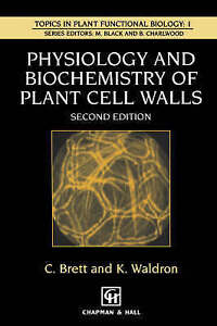 Physiology and Biochemistry of Plant Cell Walls (Topics in Plant Physiology)