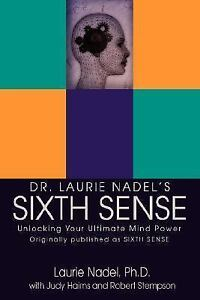 Dr-Laurie-Nadels-Sixth-Sense-Unlocking-Your-Ultimate-Mind-Power-by-Laurie