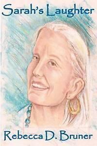Sarah's Laughter by Bruner, Rebecca D. -Paperback
