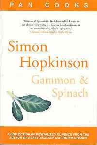 Simon Hopkinson's Gammon & Spinach (Pan Cooks), Hopkinson, Simon Paperback Book