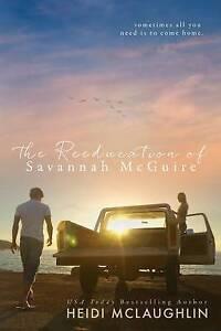 NEW The Reeducation of Savannah McGuire by Heidi McLaughlin
