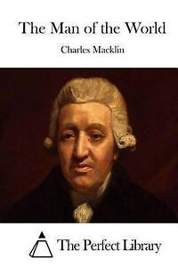 The Man of the World by Macklin, Charles -Paperback
