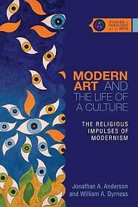 Modern Art Life Culture Religious Impulses M by Anderson Jonathan A -Paperback