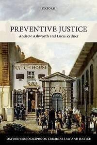 Preventive Justice by Lucia Zedner, Andrew Ashworth (Paperback, 2015)