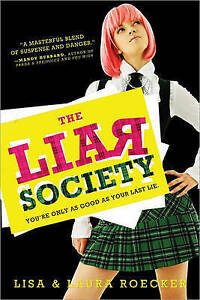 The Liar Society by Lisa Roecker|Laura Roecker