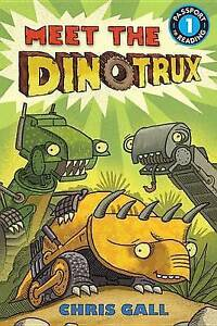Meet the Dinotrux (Passport to Reading Level 1), Gall, Chris, Excellent Book