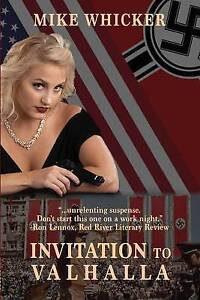 Invitation to Valhalla by Mike Whicker (Paperback / softback, 2010)