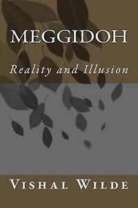 Meggidoh: Reality and Illusion -Paperback