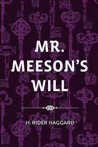 Mr. Meeson's Will 9781523382996 -Paperback