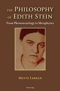 Philosophy Of Edith Stein Lebech  Mette 9783034318518