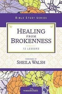 Healing from Brokenness by Women of Faith (Paperback, 2016)