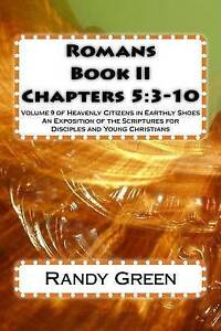 Romans Book II Chapters 53-10 Vol  9 Heavenly Citizens in by Green Randy