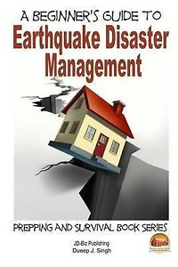 A Beginner's Guide to Earthquake Disaster Management by Usman, M. -Paperback
