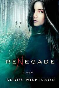 Renegade By Wilkinson, Kerry -Hcover
