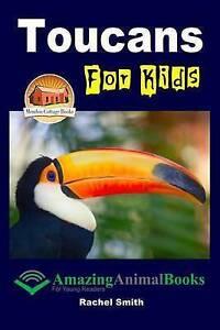 Toucans for Kids by Davidson, John -Paperback