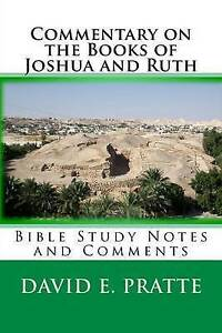 Commentary on Books Joshua Ruth Bible Study Notes by Pratte David E -Paperback
