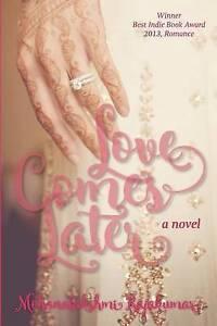 Love Comes Later Rajakumar, Mohanalakshmi -Paperback