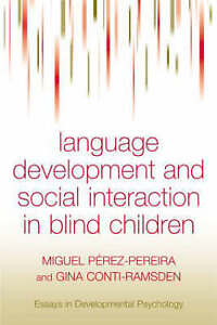 Social Interaction and Language Development in Blind Children (Essays-ExLibrary