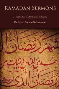 Ramadan Sermons Compilation Speeches Lectures by Nakshawani Sayed Ammar