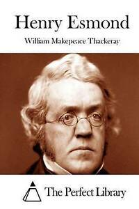 Henry Esmond by Thackeray, William Makepeace -Paperback
