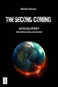 NEW The Second Coming by Beinsa Douno