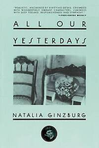 NEW All Our Yesterdays by Natalia Ginzburg
