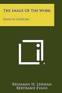 The-Image-of-the-Work-Essays-in-Criticism-Paperback