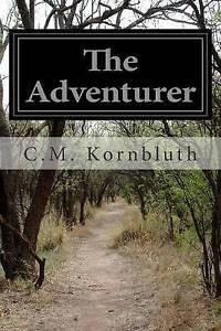 The Adventurer by Kornbluth, C. M. -Paperback