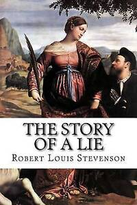 The-Story-of-a-Lie-By-Stevenson-Robert-Louis-Paperback