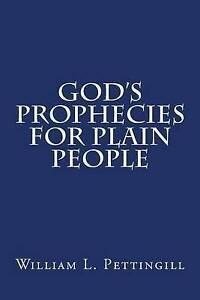 God's Prophecies for Plain People by Pettingill, William L. -Paperback