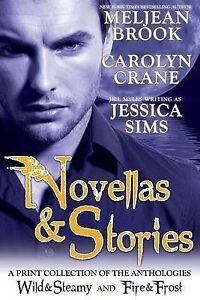 Novellas & Stories Print Compilation Wild & Steamy Fire by by Brook Meljean