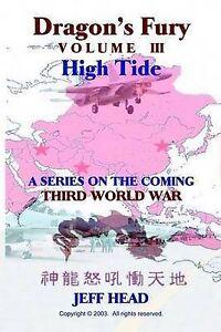NEW Dragon's Fury - High Tide (Vol. III) (Dragon Fury Series) by Jeff Head