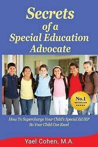 Secrets Special Education Advocate Supercharge Your Child's by Cohen M Yael