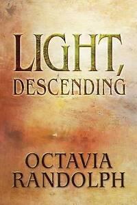 Light-Descending-by-by-Randolph-Octavia-Paperback